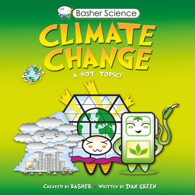 Book cover for Basher Science: Climate Change